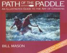 Bill Mason - Path of the Paddle