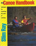 Slim Ray - The Canoe Handbook